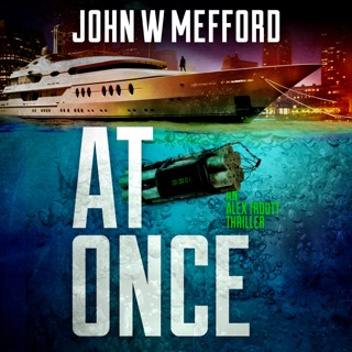 AT Dawn (An Alex Troutt Thriller, Book 4) by John W Mefford – Book Review/Giveaway
