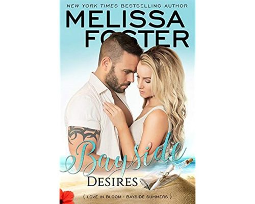 Bayside Desires by Melissa Foster – Book Tour Campaign/Giveaway
