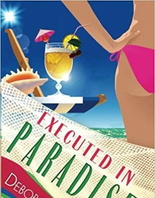 Executed in Paradise by Deborah Brown (Paradise Series Book 9) – Book Review/Giveaway