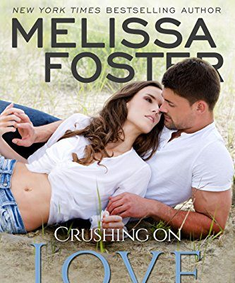 Crushing on Love by Melissa Foster (The Bradens of Peaceful Harbor) – Book Tour/Giveaway