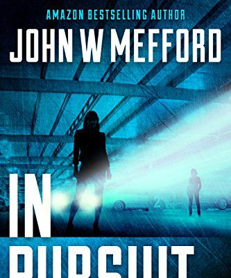 IN Pursuit (An Ivy Nash Thriller, Book 2) (Redemption Thriller Series) by John W Mefford – Book Tour Campaign/Giveaway