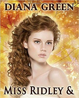 Miss Ridley & the Warlock (Secret Realms) – (Historically Inspired Fantasy Romance) by Diana Green – Book Review/Giveaway