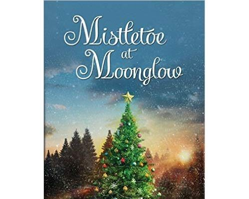 Mistletoe at Moonglow by Deborah Garner – Book Tour/Giveaway