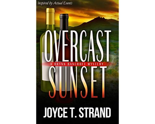 Overcast Sunset by Joyce T Strand (A Brynn Bancroft Mystery) – Book Tour/Giveaway
