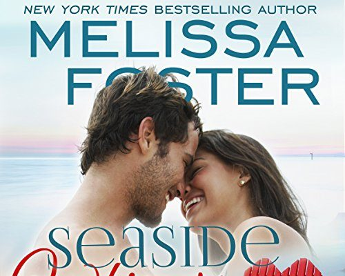 Seaside Whispers (Love in Bloom: Seaside Summers) by Melissa Foster – Book Tour/Giveaway