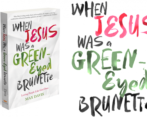 When Jesus Was a Green-Eyed Brunette Book Review