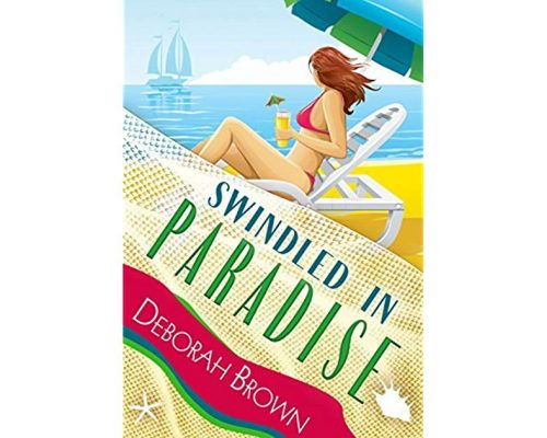 Swindled in Paradise by Deborah Brown (Paradise Series Book 8) – Book Tour Campaign/Giveaway