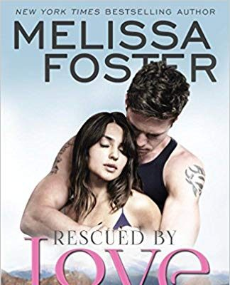 Rescued by Love (Love in Bloom: The Ryders) by Melissa Foster – Book Review/Giveaway