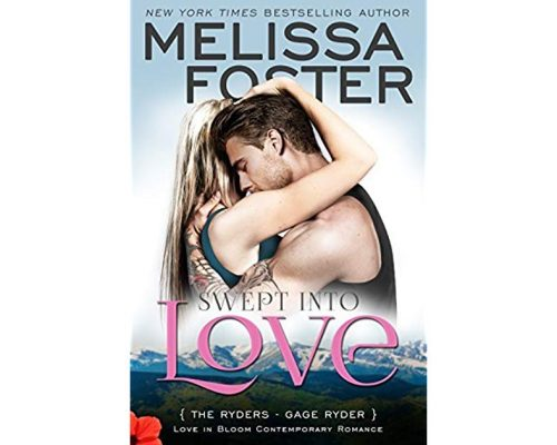 Swept into Love by Melissa Foster (Love in Bloom, The Ryders) – Book Tour/Giveaway